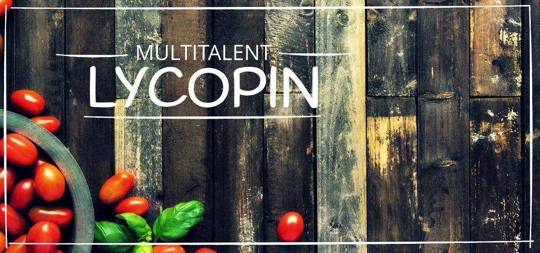 lycopin wirkung bei tomaten