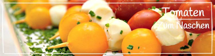 Beste Tomatensorten zum Naschen