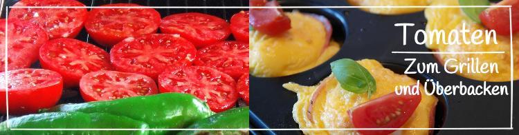 Die besten Tomatensorten zum Grillen und Überbacken